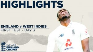 Day 3 Highlights | Windies On Top But Stokes Leads Fightback! | England v West Indies 1st Test 2020